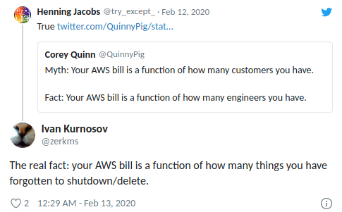 The real fact: your AWS bill is a function of how many things you have forgotten to shutdown/delete.